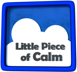 Little Piece of Calm